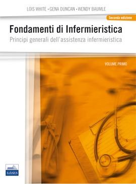 Fondamenti di Infermieristica - Principi...