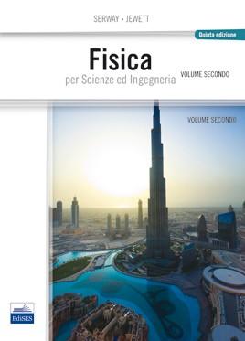 Fisica per Scienze ed Ingegneria - Vol. ...