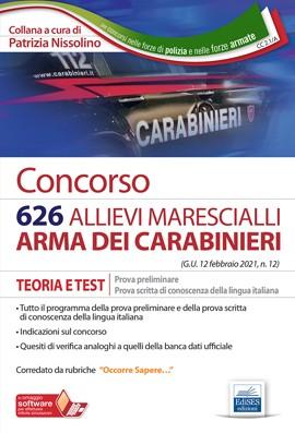 Concorso 626 Allievi Marescialli Arma dei Carabinieri - Prova preliminare e prova di conoscenza della lingua italiana