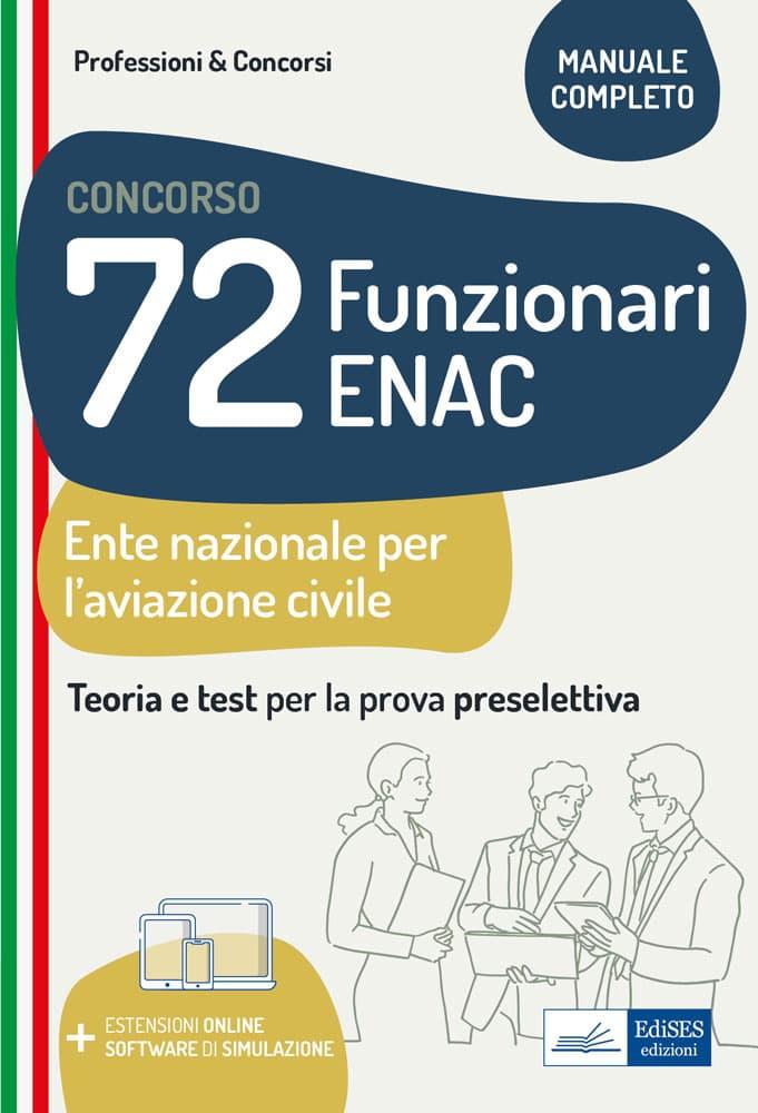 Concorso 72 Funzionari ENAC: teoria e test per la prova preselettiva