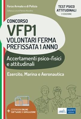 Concorso VFP1 - Accertamenti psico-fisici e attitudinali