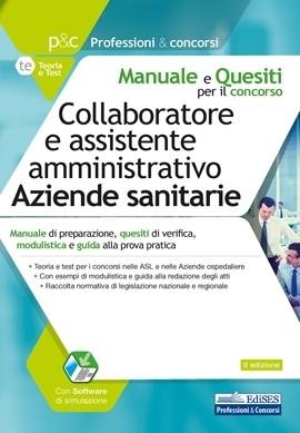 [EBOOK] Manuale per il concorso di collaboratore e assistente amministrativo nelle Aziende sanitarie 2020