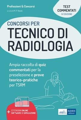 [EBOOK] Test dei concorsi per Tecnico di radiologia