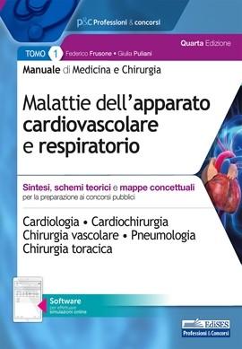 Manuale di Medicina e Chirurgia - Tomo 1 Malattie dell'apparato cardiovascolare e respiratorio