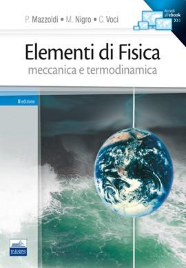 Elementi di Fisica Vol. 1 - Meccanica e ...