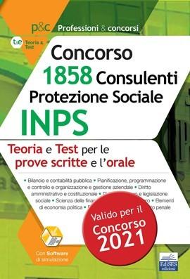 Concorso 1.858 Consulenti Protezione Sociale INPS: teoria e test per le prove scritte e la prova orale